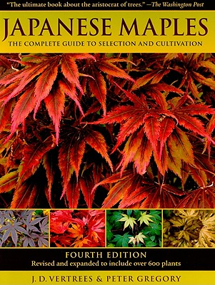 Japanese Maples By Vertrees, J. D./ Gregory, Peter